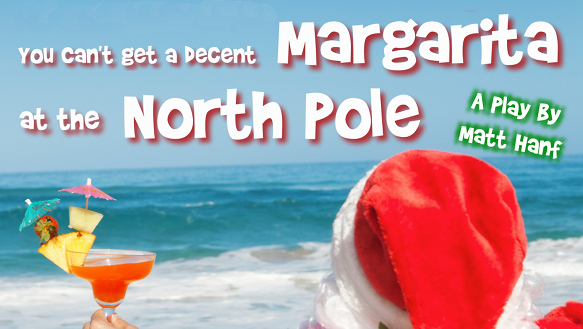 You Can't Get a Decent Margarita at the North Pole